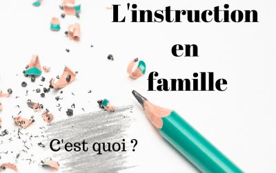 L'instruction en famille