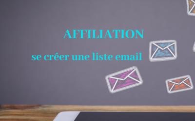 Affiliation : se créer une liste email