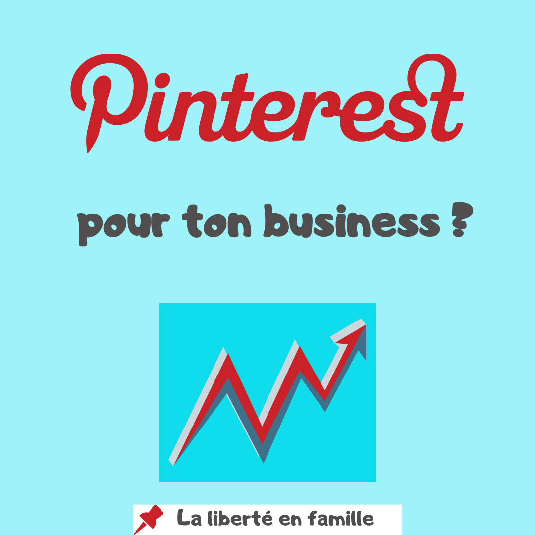 Pinterest pour ton business ?